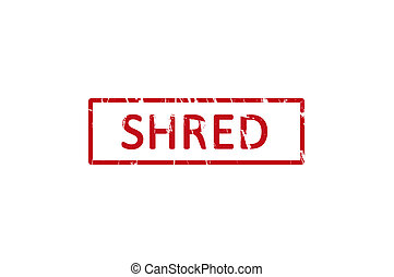 Shred office rubber stamp - An office rubber stamp with the...