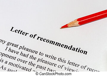 Letter of recommendation and a red pencil
