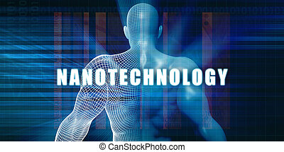 Nanotechnology as a Futuristic Concept Abstract Background