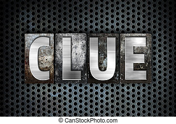 "Clue Concept Metal Letterpress Type - The word ""Clue""..."