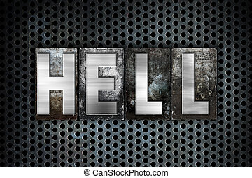 "Hell Concept Metal Letterpress Type - The word ""Hell""..."