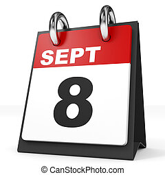 Calendar on white background. 8 September. 3D illustration.
