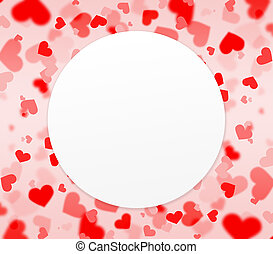 red and pink hearts background with blank circle shaped...