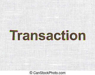 Banking concept: Transaction on fabric texture background