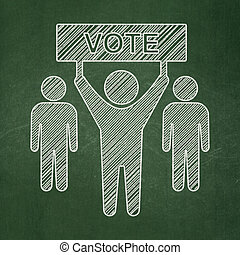 Political concept: Election Campaign on chalkboard...