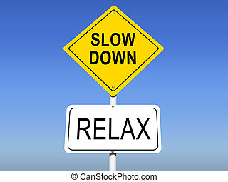 Slow Down, Relax Road Signs with sky background
