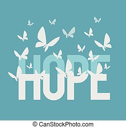 Hope inscription. Vector flat illustration