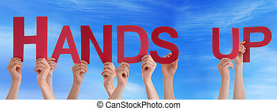 People Holding Red Straight Word Hands Up Blue Sky - Many...