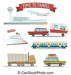 Time to Travel. Set of Transportation - Airplane, Train, Ship, Car, Truck and Van