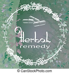 Herbal Remedy theme vector illustration with herbs and...