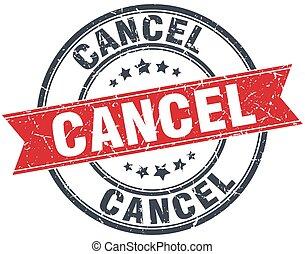 cancel red round grunge vintage ribbon stamp