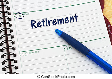 Planning your retirement, a day planner with blue pen with...