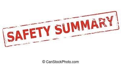 Safety summary - Rubber stamp with text safety summary...
