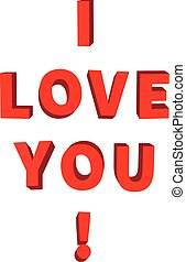 I love you, 3d red lettering on white