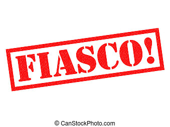 FIASCO! red Rubber Stamp over a white background.