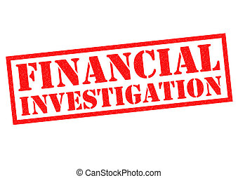 FINANCIAL INVESTIGATION red Rubber Stamp over a white...