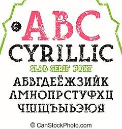 Cyrillic slab serif font - Slab serif font with shabby...