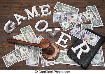 Sign Game Over, Dollars Cash, Judges Gavel On Wood...