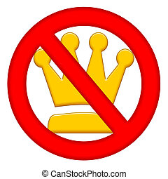 No Kings Authority Sign - No kings authority prohibition...