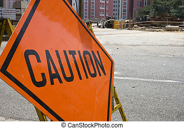 Caution sign at a construction area.
