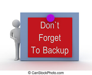 Don't Forget To Backup concept