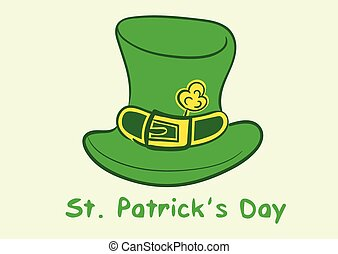 Saint Patricks hat - Illustration with a green hat of the St...