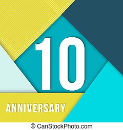 10 year anniversary material design template - 10 ten year...