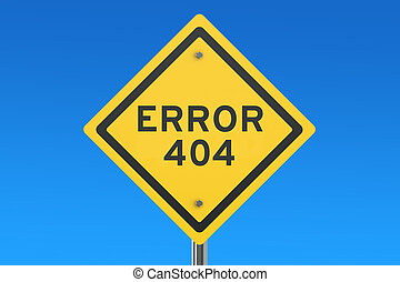 Error 404 concept on the road sign