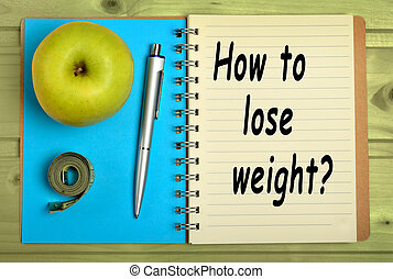 How to lose weight? on notebook
