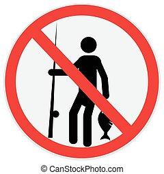 No fishing sign - No, fishing, sign