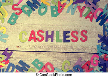 cashless word block concept photo on plank wood