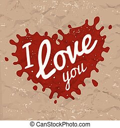 I love you lettering in splash vector design. Retro heart shape symbol logo concept. Bright red ink on brown crumpled wrapping paper background. Valentine or wedding postcard illustration