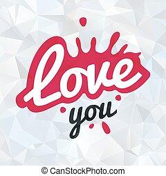 Splash shape symbol logo concept. love you lettering in ink drop vector design. Valentine or wedding postcard illustration on polygonal background.