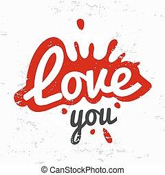 Splash shape symbol logo concept. love you lettering in ink drop vector design. Valentine or wedding postcard illustration on grunge texture.