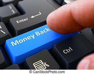 Money Back Concept Person Click Keyboard Button - Money Back...
