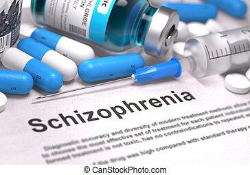 Schizophrenia Diagnosis. Medical Concept. - Schizophrenia -...