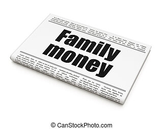Currency concept: newspaper headline Family Money