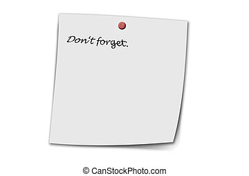 Dont forget written on a memo isolated on white