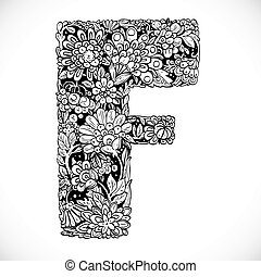 Doodles font from ornamental flowers - letter F. Black and white