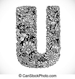 Doodles font from ornamental flowers - letter U. Black and white