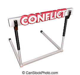 Conflict Obstacle Hurdle 3d Word Overcome Dispute Argument...