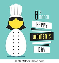 happy womens day design - happy womens day, women chef...
