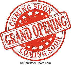 grand opening - coming soon - Scratched round red stamp with...