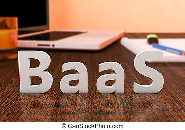 Backup as a Service - BaaS - Backup as a Service - letters...