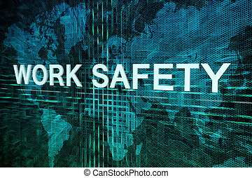 Work Safety text concept on green digital world map...