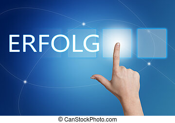 Erfolg - german word for success - hand pressing button on...