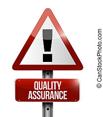 Quality Assurance warning road sign concept illustration...
