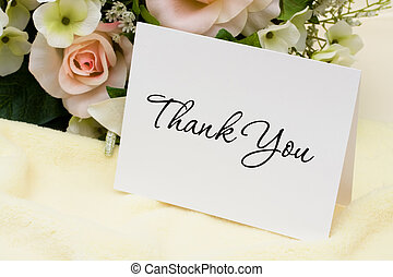 Thank You Card - A bouquet of flowers with a thank you card,...