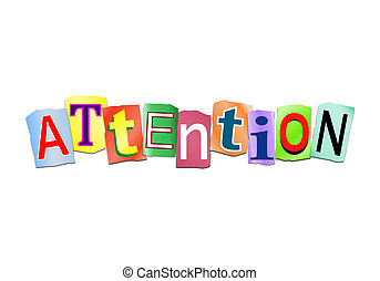 Attention word concept - Illustration depicting a set of cut...