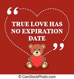 Inspirational love marriage quote. True love has no...